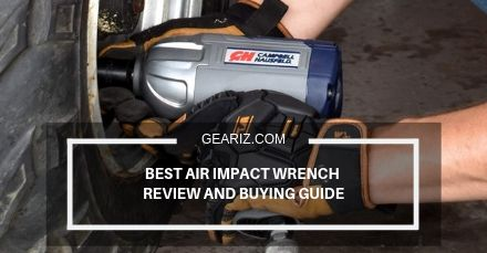 BEST AIR IMPACT WRENCH REVIEW AND BUYING GUIDE FEATURE IMAGE