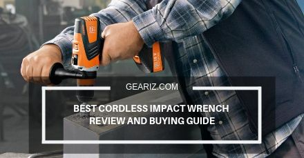 BEST CORDLESS IMPACT WRENCH REVIEW AND BUYING GUIDE FEATURED IMAGE