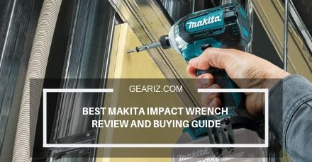 BEST MAKITA IMPACT WRENCH REVIEW AND BUYING GUIDE FEATURE IMAGE