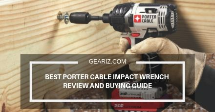 BEST PORTER CABLE IMPACT WRENCH REVIEW AND BUYING GUIDE FEATURE IMAGE