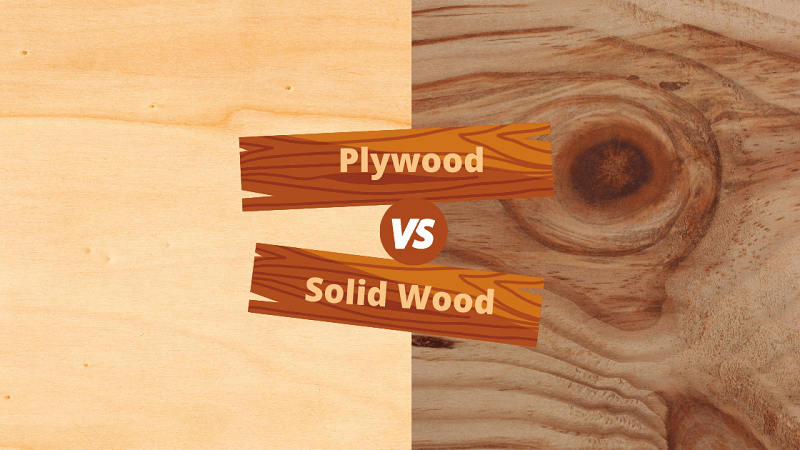 The choice of solid wood or plywood depends on the needs of each person