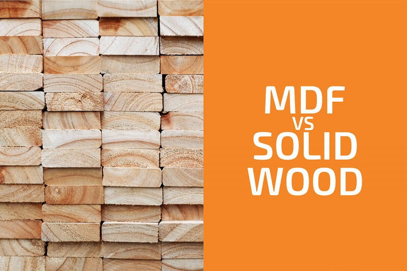Solid wood has a more beautiful color than MDF thanks to the natural wood grain